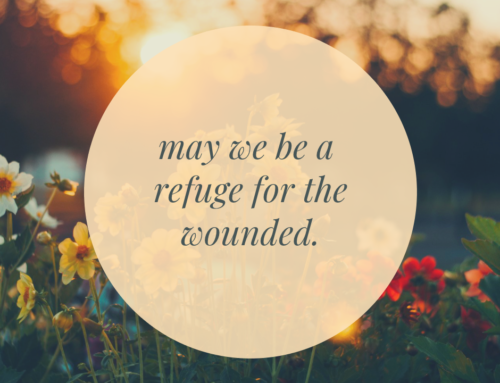 Reject the Violence and Embrace the Wounded